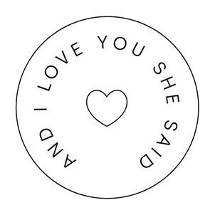 And I Love You She Said