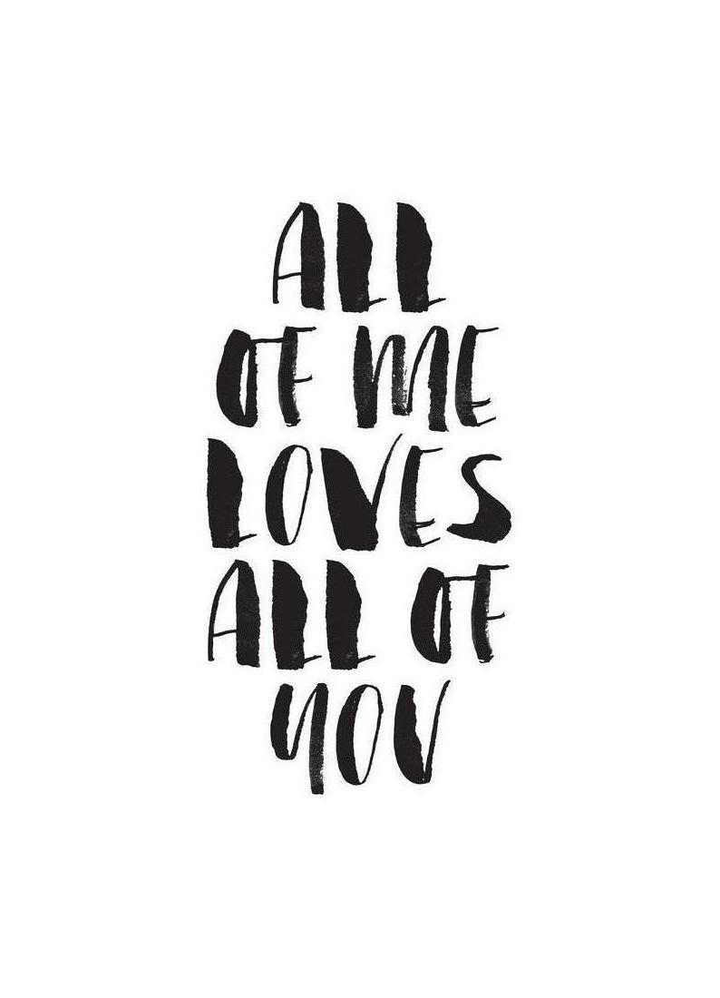 All Of Me Loves All Of You als Poster im Holzrahmen | JUNIQE