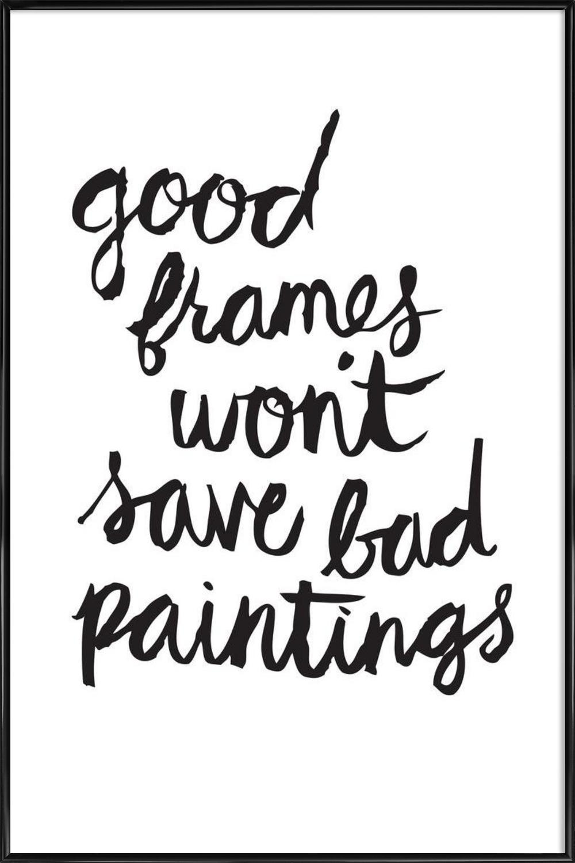 Bad Paintings als Poster im Kunststoffrahmen | JUNIQE