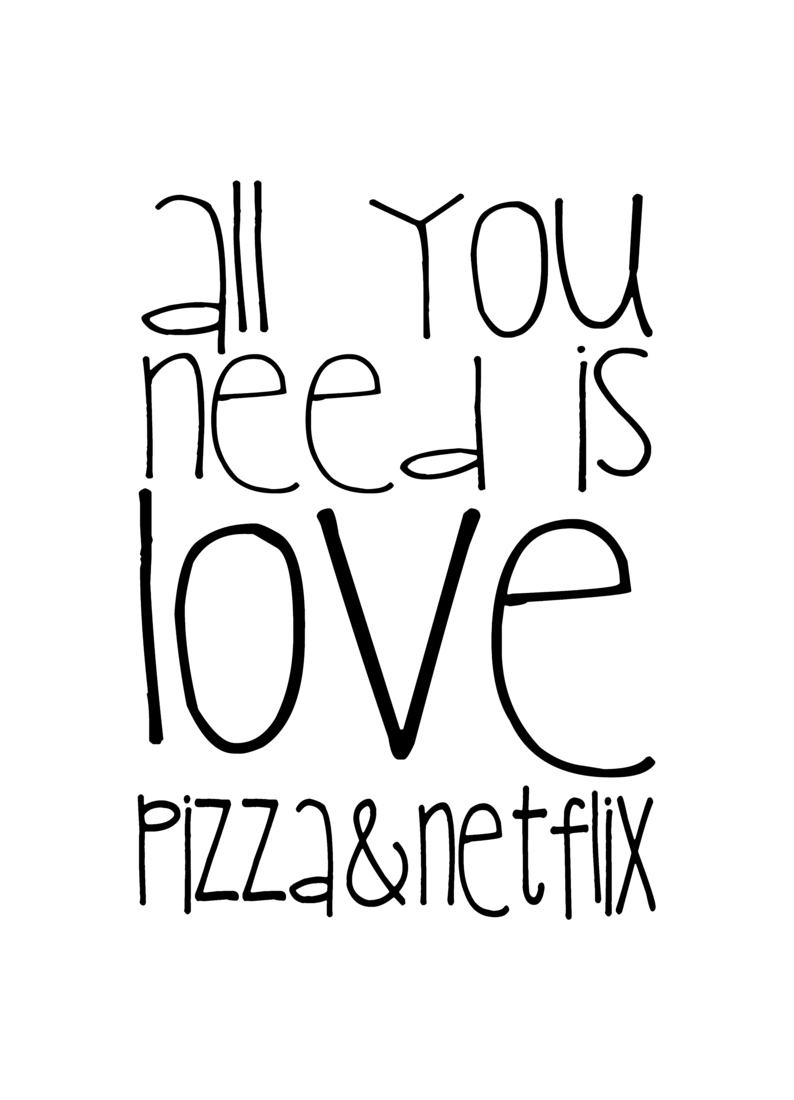 All You Need And Pizza And Netflix as Canvas Print | JUNIQE