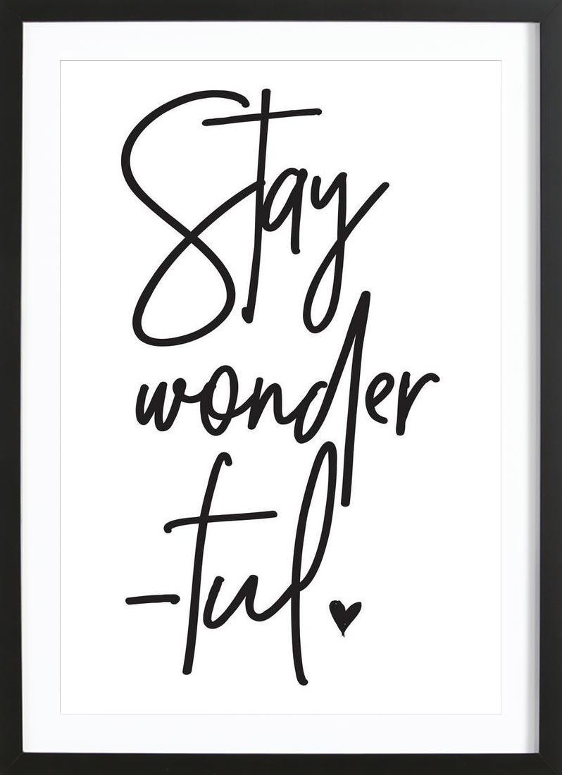 Stay Wonderful - Framed Premium Poster Portrait
