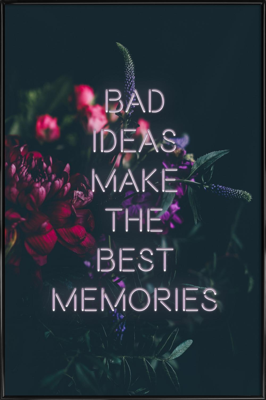 Bad ideas make als Poster im Kunststoffrahmen von Oh Darling | JUNIQE