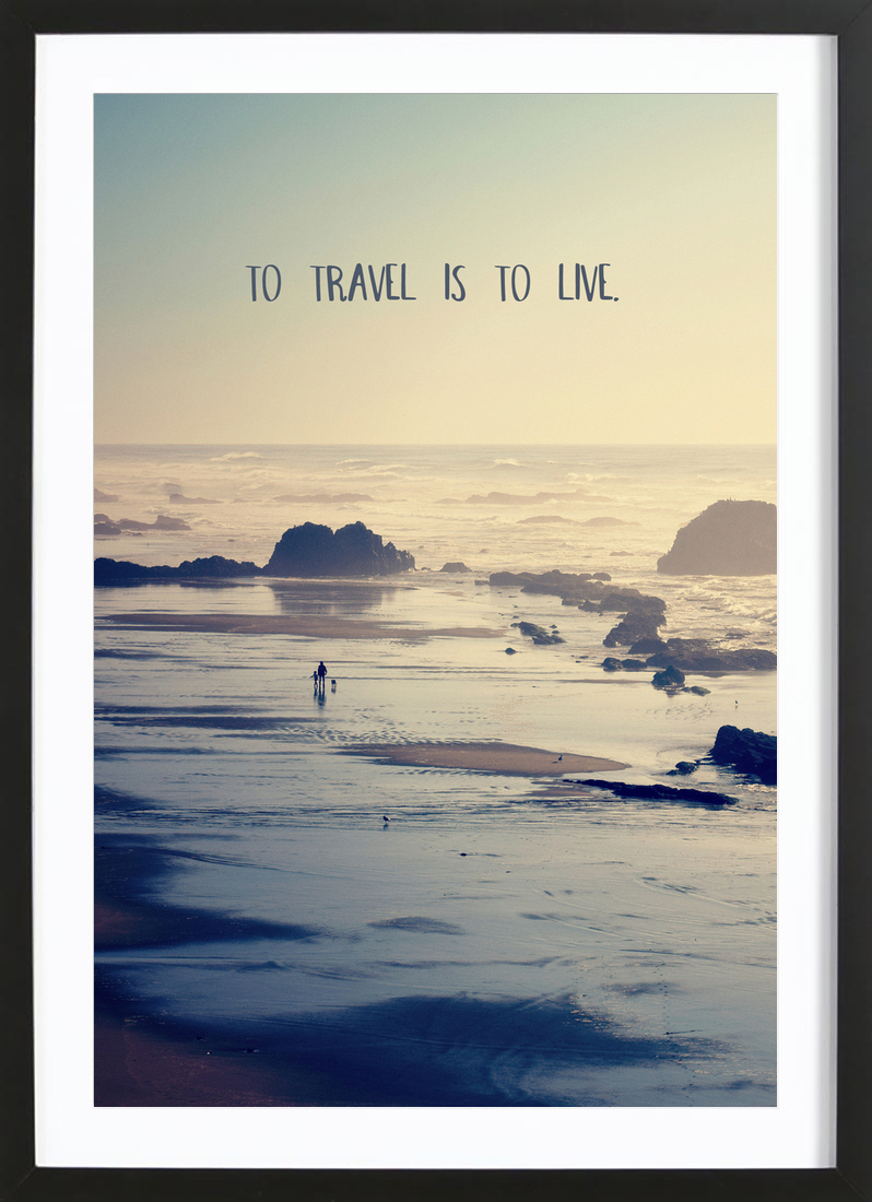 To Travel Is To Live - Framed Premium Poster Portrait