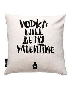 Vodka Will Be My Valentine