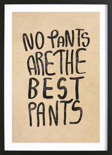 No Pants are the best Pants