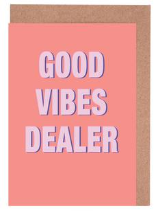 Good Vibes Dealer