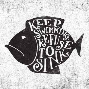 keep swimming