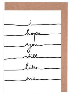 I Hope You Still Like Me
