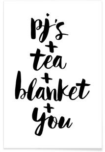 Pjs, Tea, Blanket, You