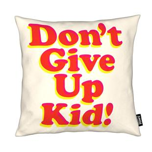 Don't Give Up Kid