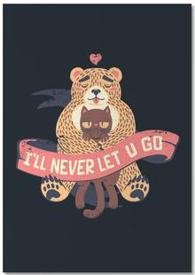 I'll Never Let You Go Bear Love Cat