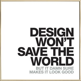 Design Won't Save