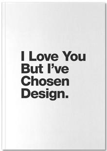 I've Chosen Design