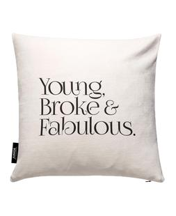 Young Broke And Fabulous