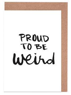 Proud to be weird