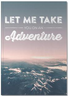 Let Me Take You on an Adventure