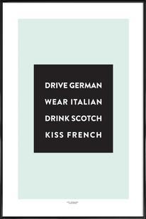 Drive, Wear, Drink, Kiss