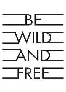 Be Wild & Free - White