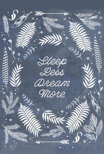 Sleep Less