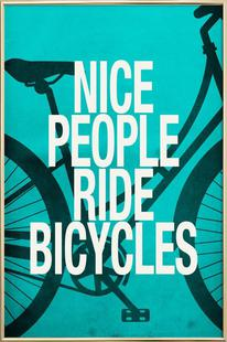 Nice people ride bicycles
