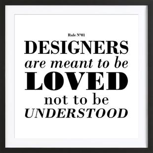 Rule 01 - Designer are meant..