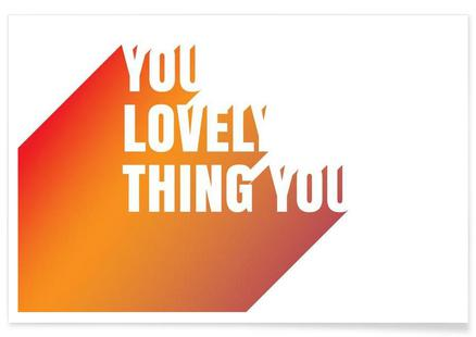 You Lovely Thing You