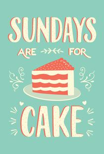 Sundays Are For Cake