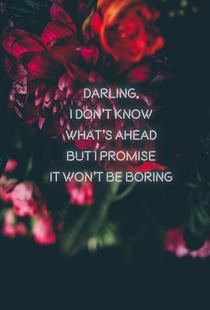 Darling I don't know