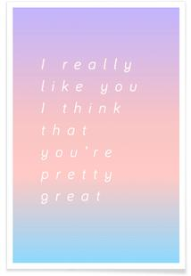 I Think You Are Great