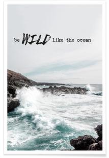 Wild like the ocean