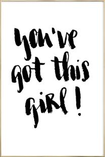 You've Got This Girl