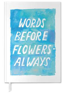 Words Before Flowers