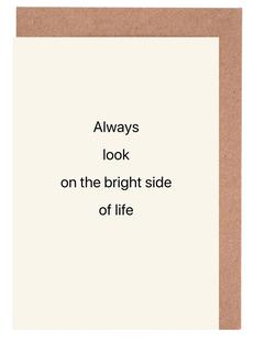 Always Look on the Bright Side