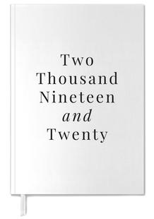 Two Thousand Nineteen/ Two Thousand Twenty White & Black