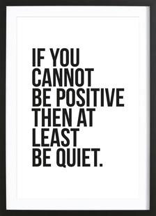 Positive or Quiet