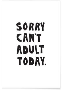 Sorry Can't Adult Today