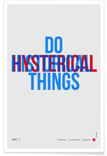 Do Historical Things Poster