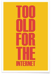 Too Old for the Internet Poster Yellow