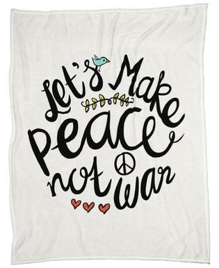 Peace Not War Fleece Blanket