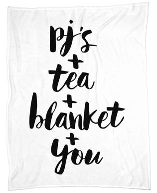 Pjs, Tea, Blanket, You Fleece Blanket