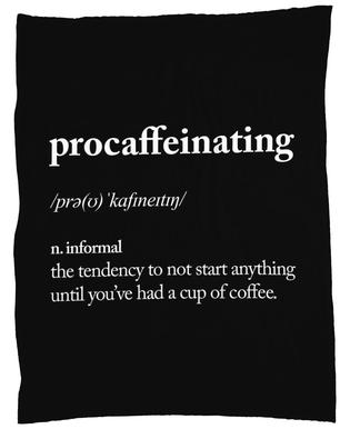 Procaffeinating Fleece Blanket