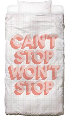 Can't Stop Won't Stop Bed Linen