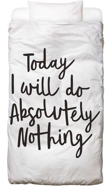 Today I Will Do Absolutely Nothing Bed Linen