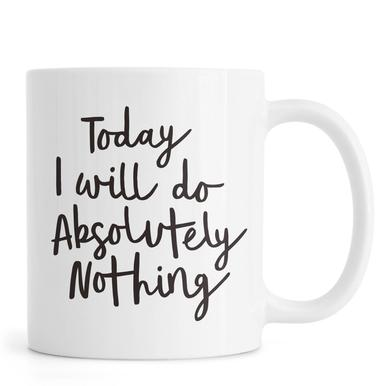 Today I Will Do Absolutely Nothing Mug