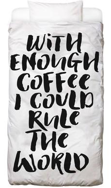 With Enough Coffee I Could Rule the World Linge de lit
