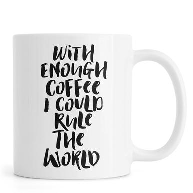 With Enough Coffee I Could Rule the World mok