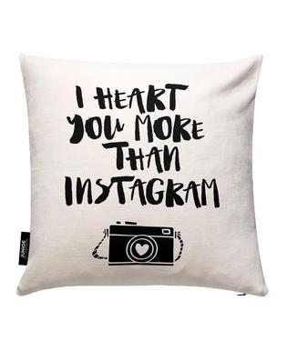 I Heart You More Than Instagram Cushion Cover
