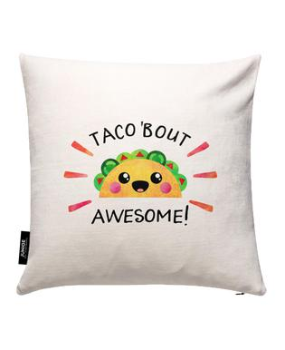 Taco Bout Awesome