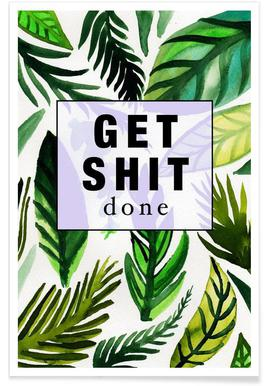Get Shit Done -Poster