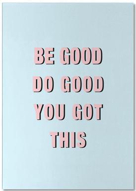Be Good Do Good Notepad